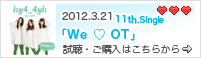 2012.3.21 11th Split.Single「We ♡ OT」